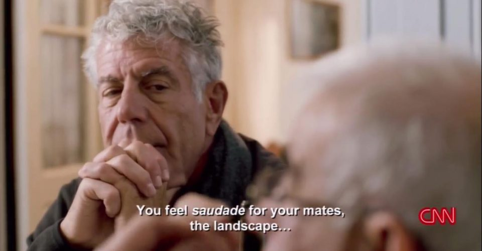 Anthony Bourdain listens to Pedro Caxote, while he reminisces about Saudade